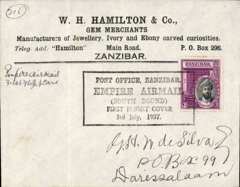 "(Zanzibar) F/F First Stage EAMS, Zanzibar to Dar es Salaam, fine strike boxed ""Post Office Zanzibar Empire Airmail Southbound First Flight Cover 3rd July 1937"" cachet, no b/s, printed ""Hamilton Gem Merchants"" cover, Imperial Airways"
