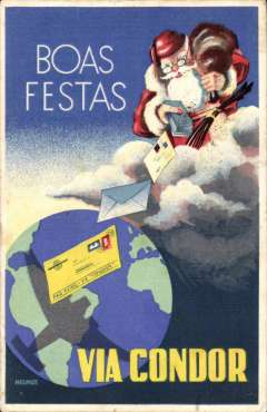 """(Ephemera) Used Syndicato Condor promotional colour PPC showing Father Christmas in the clouds dropping greetings cards over the globe, and """"Boas Festas"""" and """"Via Condor"""" text, flown from Rio 17/12/36 to Germany, 22 Dez 1936 dated arrival hs."""