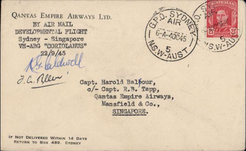 (Australia) Qantas first Australia-Singapore civil air service after cessation of WWII by flying boat 'Coriolanus', company cover franked 2 1/2d, postmarked Sydney 4 Oct 45, b/s, 4pm 8.10.45, signed by the pilot Capt K G Caldwell.