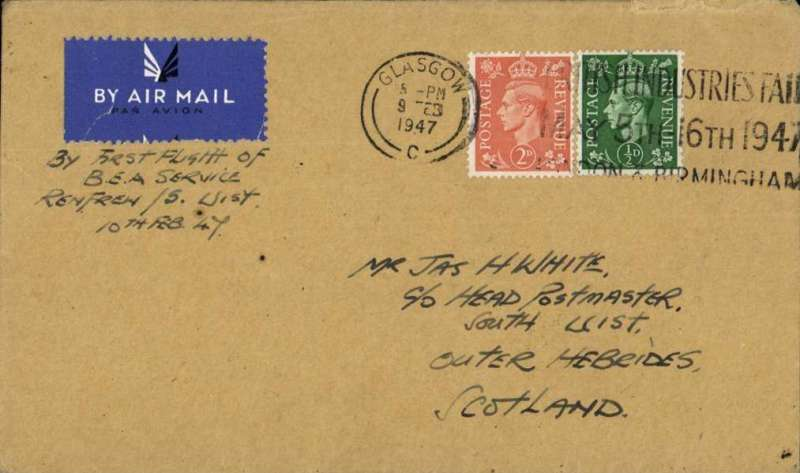 """(GB Internal) Rare first mail carried by BEA on the new Glasgow - Outer Hebrides service, Glasgow to South Uist, bs 11 Fe 47 cds, plain cover franked 2 1/2d canc Glasgow 9 Feb , ms """"By First Flight of/BEA Service/Renfrew/S.Uist/10th Feb 47"""". Only about 20 have been traced. A nice item in fine condition."""