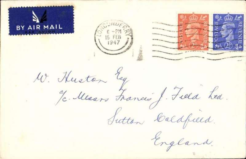 (Ireland) BEA first day of the reduction of the airmail fee from 3d to 2d for the Liverpool-Belfast service, Londonderry to Sutton Coldfield, no arrival ds, plain cover with airmail etiquette, franked 2d air and 2 1/2d ordinary, canc Londonderry 15 Feb 1947,