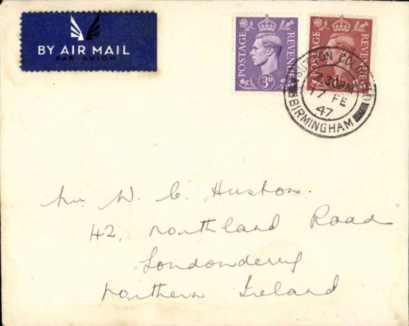 (GB External) BEA, first day of the reduction of the airmail fee from 3d to 2d for the Liverpool-Belfast service, Birmingham to Londonderry ', no arrival ds, plain cover with airmail etiquette, franked 2d air and 2 1/2d ordinary, canc Birmingham 17 Feb 1947,