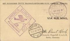 "(Dornier DoX) 1932 Record Transatlantic flight, printed card posted on board the Dornier Do X on the return trip from Newfoundland to Germany, with ""Affranchisement/Percu 4RM"" violet hs overstruck by ""Dornier/Lugschiff"" cds and large America Europa cachet alongside. Fine and scarce. AAMC 1164 """