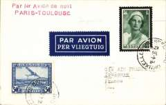 (Belgium) Acceleration of the Paris to South America service, first acceptance of Belgian mail for carriage on the inaugural first night service from Paris to Toulouse, bs 19/4, card franked 35c canc Brussels cds, red two line 'Paris 1er Avion de nuit/Paris-Toulouse'.