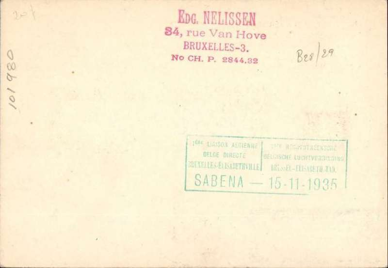 (Belgium) Brussels acceptance for the 1st Sabena Brussels-Elisabethville service, airmail etiquette card franked  3F 80, canc Bruxelles 7/11and 15/11 cds, green bilingual flight cachet verso.Intended for the 7/11 first Air France/Air Afrque flight to E'ville. But, due to an error in the official announcement most Belgian mail went by the first Sabena flight instead, which left Brussels on 15/11/35. Hence the 7/11 and 15/11 departure postmarks on this card.