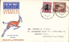 (South Africa) Johannesburg to Broken Hill, Northern Rhodesia, bs 4/2, carried on F/F Regular Service Cape Town/Croydon, Springbok cover, Imperial Airways. This flight was interrupted near Salisbury and did not arrive at Broken Hill until Feb 4th, see Baldwin p51.