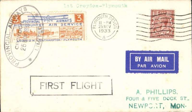 "(GB Internal) Provincial Airways Ltd, inauguration of the third GB Internal Airmail Service, "" West Country Air Service"", London to Plymouth, 3d orange bi-coloured vignette tied by Southampton 25 Nov 1933 machine cancel applied on arrival, framed ""First Flight"" cachet, plain cover. The service operated for six days only. Francis Field authentication hs verso."