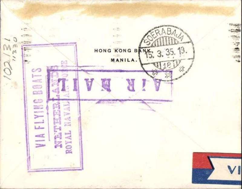 "(Flying Boats) Netherlands/Royal Naval Air Force survey flight, Manila to Sourabaya (Java), bs 15/3, Hong Kong Bank (embossed on flap) cover franked 16c, large purple boxed 'Air Mail' hs and fine strike violet framed  ""Via Flying Boats/Netherlands/Royal Naval Air Force"" cache verso."