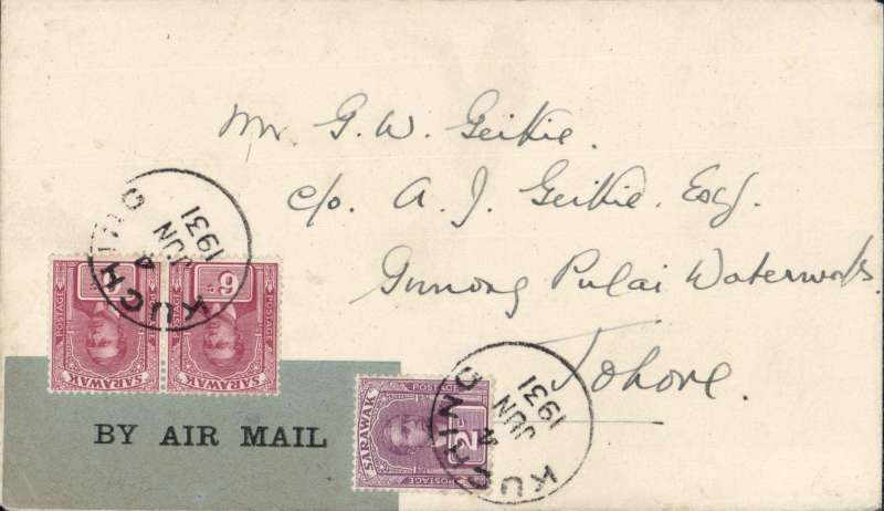(Sarawak) RAF Survey flight in North Borneo, Kutching (Sarawak) to Singapore 5/6 1.45pm and on to Bahru (Johore) 5/6 4.45pm, plain cover franked 6c x2 and 2c Sarawak stamps canc fine strike 'Kutching 4 Jun 1931' cds, tying black/grey blue 'By Air Mail' etiquette. A scarce cover in fine condition.