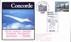 (Concorde) British Airways Concorde, F/F Belfast- Paris, souvenir cover.