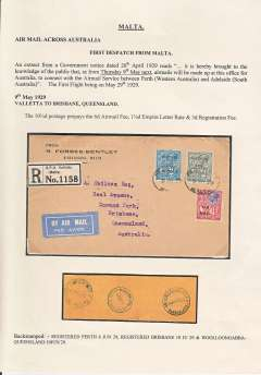 (Australia) First dispatch from Malta to connect with the Australian airmail service between Perth  (Western Australia) and Adelaide (South Australia), registered airmail etiquette cover, franked Malta 6d air mail fee, 1/2d Empire Letter Rate & 3d registration fee, canc Reg.Malta oval ds, bs Perth 4 Jun 29, Brisbane 10 Jun 20 & Woolloongabba 10 Jun 29. The Malta Government Notice of 26 April 1929 notified that, as of May 9, 1929, mails for Australia would be accepted for carriage by the Perth-Adelaide service.  .