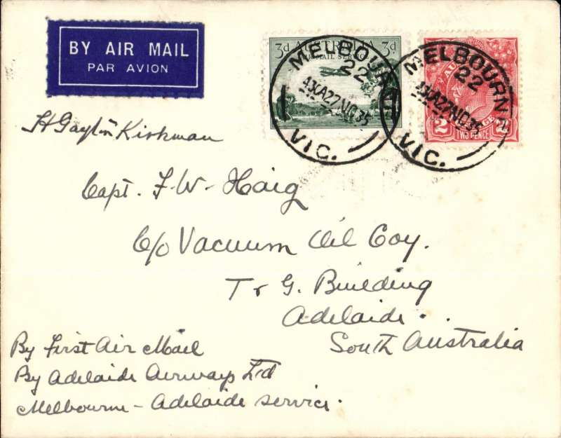 (Australia) Adelaide Airways Ltd, F/F Mebourne to Adelaide, bs, plain airmail etiquette cover franked 5d, small mail. Signed by the pilot H. Gayton Kirkman.