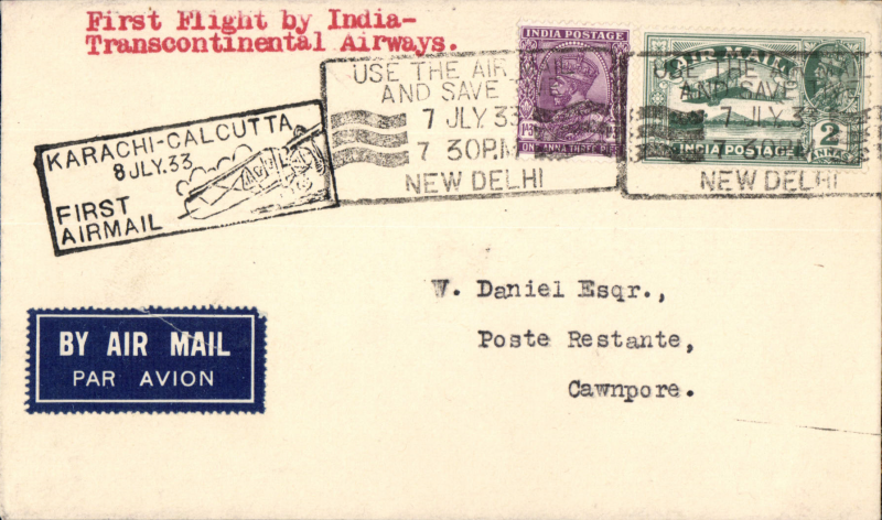 (India) F/F India Transcontinental Airways, New Delhi to Cawnpore, bs 8/7, airmail etiquette cover franked 3a 3p, black framed 'Karachi-Calcutta/8 Jul.33/First Airmail' cachet front and verso.