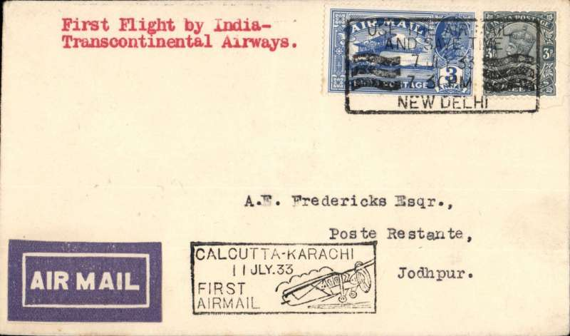 (India) F/F India Transcontinental Airways, New Delhi to Johdpur bs 12/7, airmail etiquette cover franked 3a 3p, black framed 'Calcutta-Karachi/11 Jul.33/First Airmail' cachet front and verso.