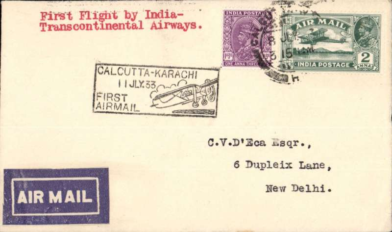 (India) F/F India Transcontinental Airways, Calcutta to New Delhi, bs 11/7, airmail etiquette cover franked 3a 3p, black framed 'Calcutta-Karachi/11 Jul.33/First Airmail' cachet . Only 4 flown, Newall33.13Ae3