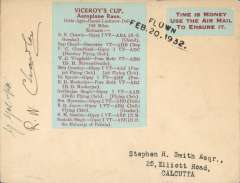 """(India) Viceroy Cup Air Race at Delhi, cover to Calcutta franked 5x 3p verso and cancelled 21/2/32 on arrival, special green/red label affixed giving details of the 12 participants tied by two line """"Flown/Feb 20.1932"""" hs and signed by the pilot R.N.Chawla and sponsor S.G.Goenka, who entered a Gypsy 1.  Francis Field authentication hs verso."""