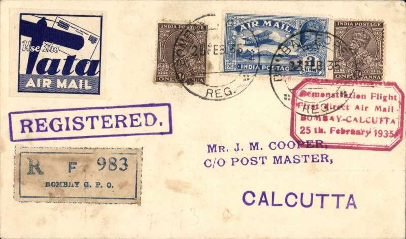 "(India) Special TATA label applied to a registered cover advertising the new Bombay-Calcutta airmail service,  plain cover franked 5 anna, blue/white Tata label, registration label, red framed ""Demonstration Flight/ First Direct Airmail Calcutta to Bombay"" cachet, and fine purple framed 'Registered' hs."
