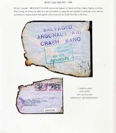 "(Recovered Interrupted Mail) BOAC 'Argonaut' crash at Kano Airport en route for England, airmail letter franked 1/3d Nigeria stamps canc June 1956 cds, 10% loss on edges due to fire damage (see scan), large purple two line ""Argonaut Air/Crash Kano"" front and verso, also purple single line ""Salvaged"" cachet verso. Only a small amount of the mail was recovered, Ni 560624. Exibit item."