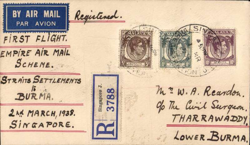 (Singapore) First return flight New  Empire Air Mail Scheme, Singapore to Burma, bs Tharrawaddy 4/3, airmail etiquette cover correctly rated 8c, typed 'First Flight/Empire Air Mail Scheme/Straits Settlements to/Burma/2nd March 1938'.