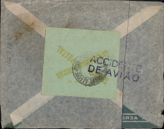 (Recovered Interrupted Mail) DHL flight 175, Junkers 52 seaplane 'Guaracy' en route Europe to South America crashed in rough seas en route from Rio to Santos, airmail cover addressed to Porto Allegre, stamps washed off, 'Paulo' residual postmark, verso green label cancelled Porto Alegre cds tied by good strike 'ACCIDENTE/DE AVIO' special cachet.  Ni 380522a. Has been accidentally cut in two, but is complete nevertheless, see scan. Particularly scarce with green label and special cachet.