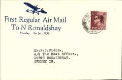 (GB Internal) Scottish Airways, first regular flight Kirkwall to North Ronalsdshay, uncommon blue/cream Francis Field souvenir cover franked 1 1/2d, canc Kirkwall cds, bs North Ronaldshay/Kirkwall/Orkney/31 Jly 39 cds. Francis Field authentication hs verso.