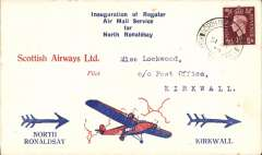 (GB Internal) Scottish Airways F/F North Ronaldshay to Kirkwall, bs 31/7, attractive and uncommon 'Lockwood' red/white/blue souvenir cover with printed 'Inauguration of Regular/Air Mail Service/for/North Ronaldshay' and high winged plane in clouds, franked 1 1/2d canc North Ronaldshay cds, yellow/black/white Scottish Airways propaganda label verso. Believed 30 flown each way.