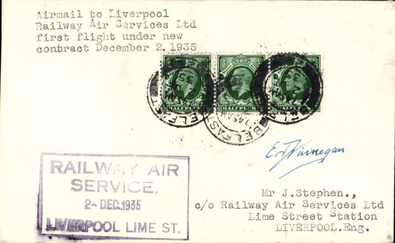 (GB Internal) F/F New RAS Contract following the expiry of the Hillman AW contract, first flight Belfast to Liverpool, plain cover, franked 1 1/2d, bearing the Company's receiving cachet applied at Lime Street Station.  Signed by pilot Capt E.F.Finnegan.