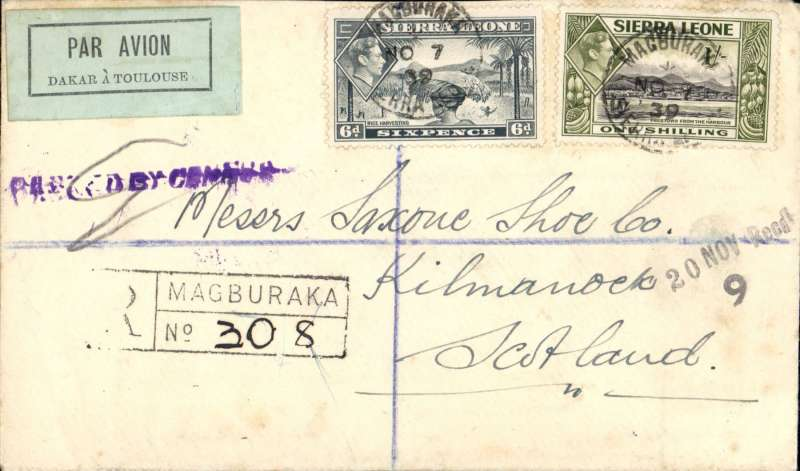 (Sierra Leone) Air France airmail service Freetown to Toulouse, scarce early censored WWII airmail, Magburaka to Kilmarnock, Scotland, 20 Nov receiver on front, registered (hs) cover franked 1/6d, violet  straight line Sierra Leone 'Passed By Censor 2' hs, black/pale blue 'Par Avion/Dakar a Toulouse' airmail etiquette.