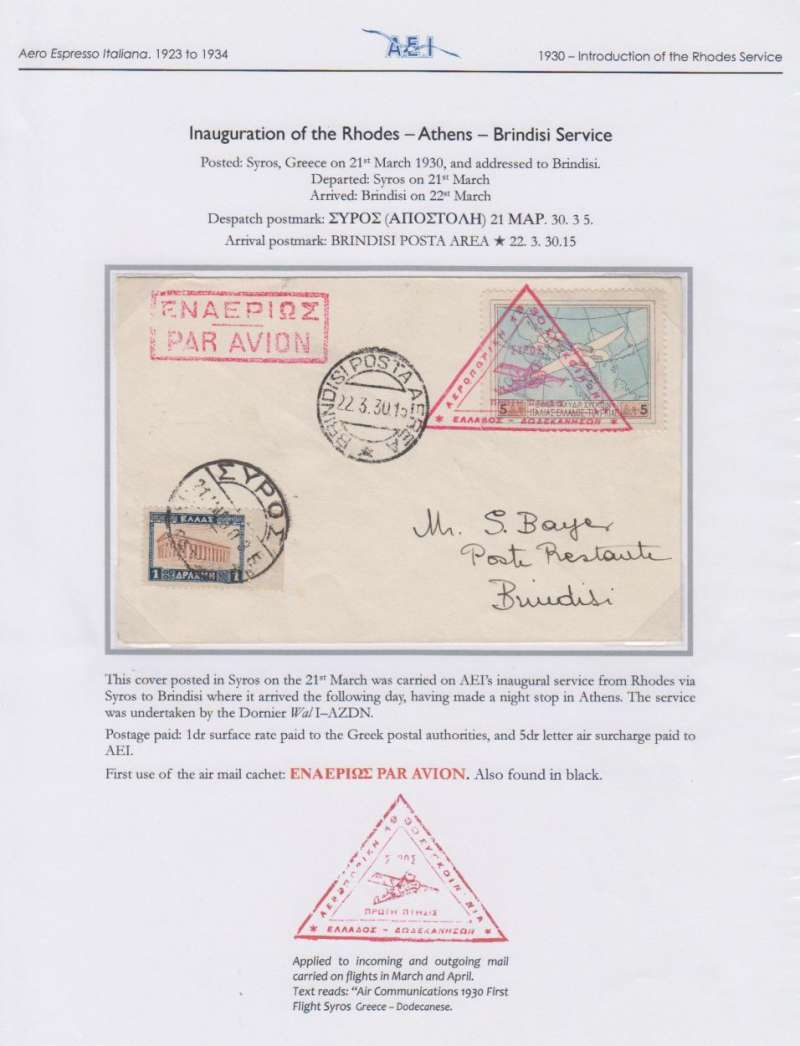 (Greece) Aero Espresso Italiana S.A., inauguration Brindisi-Athens-Rhodes service, F/F Syros to  Brindisi, bs 22/3, cover franked 1926  5dr air and 1dr ordinary, first use of red triangular 'Athens-Syros-Dodecanese' flight cachet.. Elegantly presented on album leaf. Image.