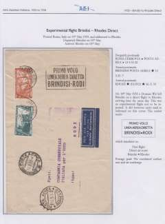 (Italy) Rare once off experimental direct flight from Brindisi to Rhodes, 16/3 arrival ds on front cover ,14x20cm, posted Rome 13/5, departed Brindisi 15/5, franked 90c, canc Rome/Posta Aerea/13.5.33 cds, Brindisi Posta Aerea 15.5.33 transit cds, super strike black framed 'Primo Volo/Linea Aerea Diretta/Brindisi-Rodi' flight cachet, also a dark blue/white 'Per via Aerea/Via Brindisi/Aero Espresso Ital.' etiquette. Although a one-off not to be repeated flight, it did carry mail as evidenced by the postmarks. However not listed in Muller or Longhi. Image.