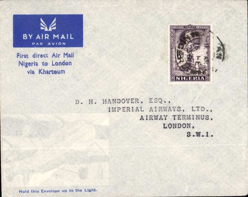 "(Nigeria) West African Feeder Service, Kano to London, no b/s, pale grey/blue imprint etiquette souvenir cover printed ""First direct Air Mail to London/ via Khartoum""  with transparent lower left section depicting aircraft.,  Imperial AW. Looks like a test letter."
