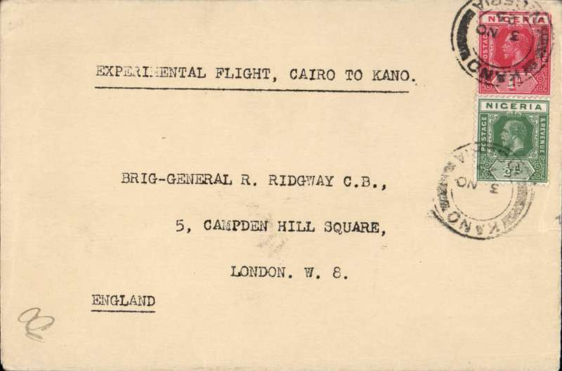 (Nigeria) RAF Experimental flight, Cairo to Kano, POA Nov 3rd, Kano dr. cds, and bearing ordinary Nigeria 1d and 1/2d stamps, no special cancellation or cachet used but initiallled AC (Squadron Leader, later Air Marshall, Arthur Coningham) in bottom lh corner, plain cover addressed to Brig. General R. Ridgeway, C.B. Francis Field authentication hs verso.  Scarce item.