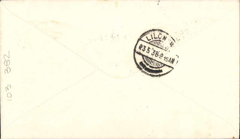 (Nyasaland) First Nyasaland/Northern Rhodesia/Air Mail Service -23rd May 1938, via the inaugural Chileka-Lilongwe-Fort Jamieson service. Plain cover franked 1d canc Blantyre 22 May 38 cds 38 and flown to Lilongwe bs 23/5. Prior to this inauguration, the route had only been flown by the RAF on the 5th of June 1933 on their return from Air Week in Nyasaland. This inaugural flight was made by a DH Dragon Rapide piloted by R.A.Bourlay.  It was an 'All-Up'  flight without any extra fee and no cachets or airmail labels were used. Such covers can only be proved by the date of the Blantyre post mark 22nd May and the Lilongwe back stamp for the 23rd May. A superb item signed by the pilot, in excellent condition and with particularly clear postal markings.