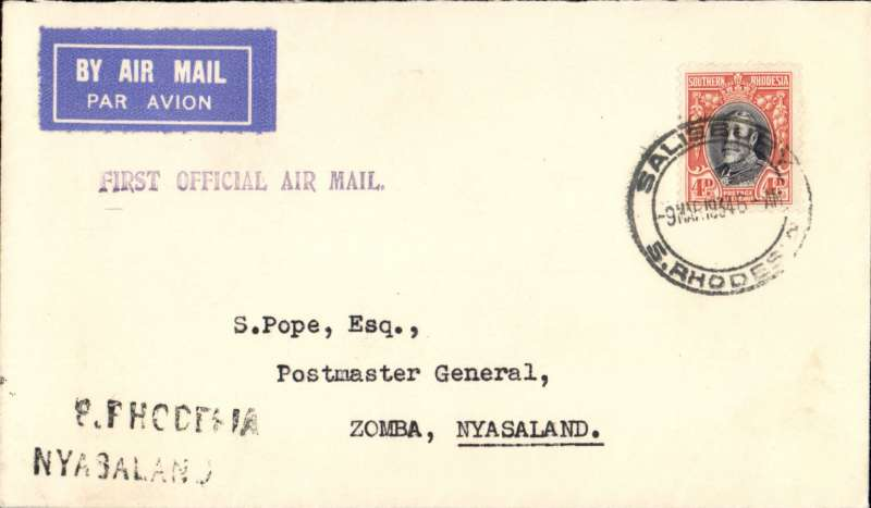 """(Southern Rhodesia) RANA F/F Salisbury to Zomba, bs 10/3, black two line """"S Rhodesia Nyasaland"""" hs's, violet 'First Official Air Mail' hs, plain  cover with franked 4d."""