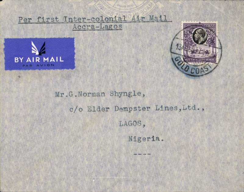 "(Gold Coast) Elders Colonial Airways, experimental survey flight, Accra to Lagos, bs 14/7, pale grey airmail etiquette cover, franked 6d, canc Accra cds, typed ""Per First (Experimental) Inter-Colonial Air Mail/Accra-Lagos"". Official mail, but the flight was not advertised, so only a small mail was carried (ref Porter). See West African Airmails, The McCaig and Porter Collections, Priddy, B., West Africa Study Circle, 2012."