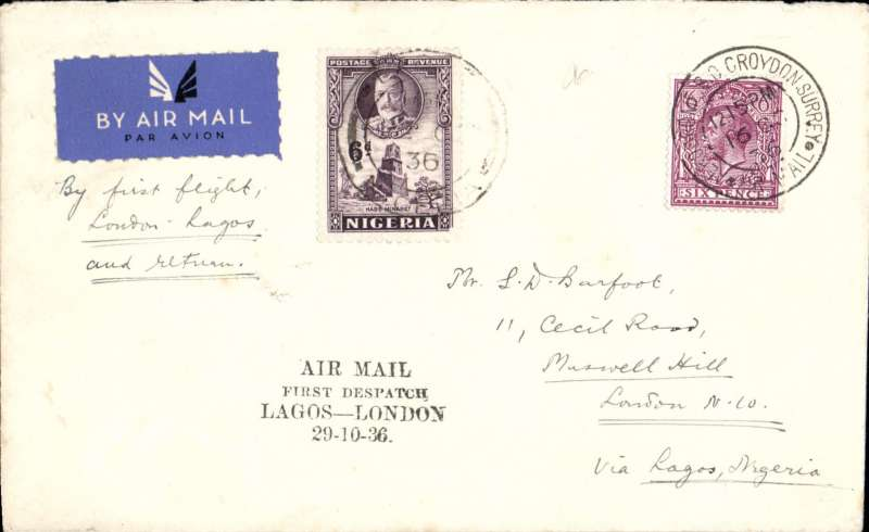 """(GB External) F/F London to Lagos, and return, carried  on first Kano-Lagos extension of London-Nigeria service, four line cachet  """"Air Mail/First Despatch/Lagos-London/29-10-36"""", ms endorsement """"By First Flight London-Lagos and Return"""", b/s Lagos 22/10. Also franked Nigeria 6d for return and four line, Imperial Airways."""