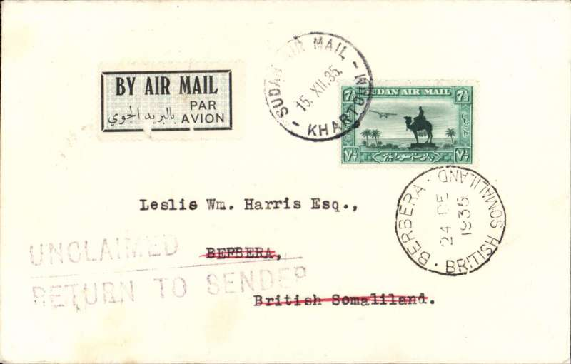 (Sudan) Ala Littoria, scarce first acceptance of airmail from Sudan to The Somaliland Protectorate, Khartoum to Berbera, bs 'Berbera/24 DE 1935/British Somaliland, airmail etiquette cover correctly franked 7 annas air fee + 1/2anna postage. Returned by surface to sender via Port Taufique 5/1/36 and Hellal-Halfa TPO.