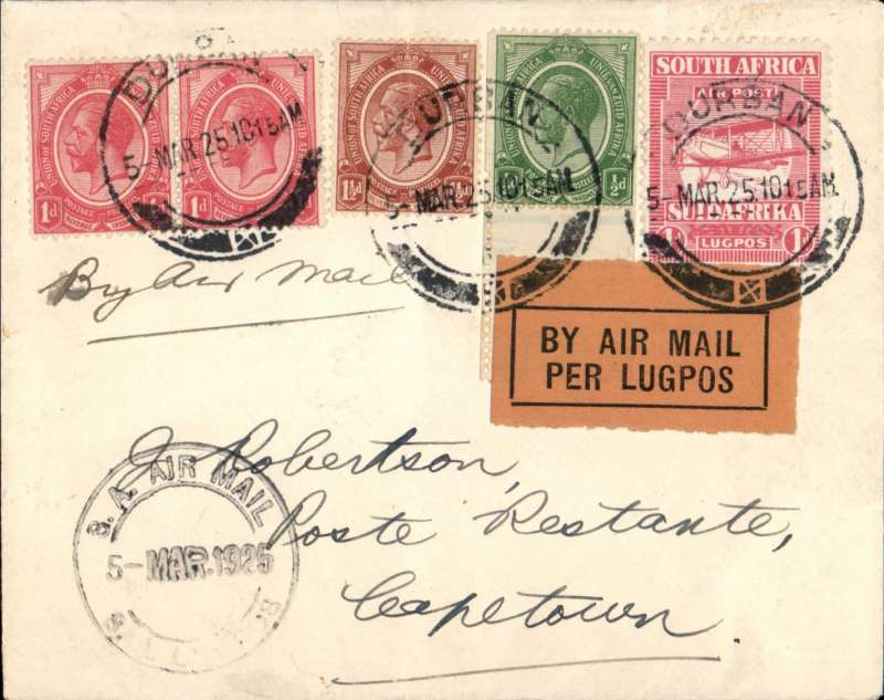 (South Africa) Experimental Flights between Cape Town and Durban March-June 1925, first return from Durban to  Cape Town, cover correctly rated 2d, + 3d airmail,   black double ring 'SA Air Mail/AA Lugpos/ 5 Mar 25' on front.