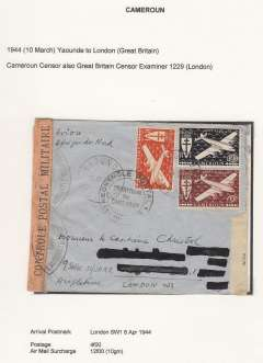 (French Cameroons) Free French Africa in World War II, dual censored cover from Yaounde to London, bs 8/4/44, franked 4f ordinary + 12f airmail surcharge, sealed Cameroon 'Controle Postal Militaire censor tape tied by pointed oval 'Ouvert Par L'Autorite Militaire' censor Mark, also sealed GB sensor Examiner 1299 (London) censor tape, also black 'Controle/Territoire du Cameroun' censor mark. Yaounde is 600 miles from Lagos, likely by Sabena from Leopoldville to Lagos, then BOAC or sea to UK. Between August 1940  and the summer of 1943 , the heart of Free France was located, not in London, but in Chad, Cameroon, or Oubangui-Chari (modern-day Central African Republic).