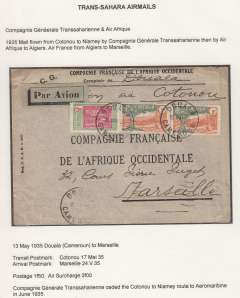 (French Cameroons) Trans Saharan Airmail, Douala (Cameroon) to Marseille, bs 24/5/35 Gare Avion, via Cotonau (Dahomey) 17/5, Compagnie Francaise de l'Afrique Occidentale printed cover franked 1 F50 postage + 3F air surcharge, green blue/black airmail etiquette, ms ?Via Cotonau?. Flown from Cotonau to Niamey by Compagnie Generale Transsahararienne, then by Air Afrique to Algiers, then Air France to Marseille. An interesting cover in fine condition and with good routing.