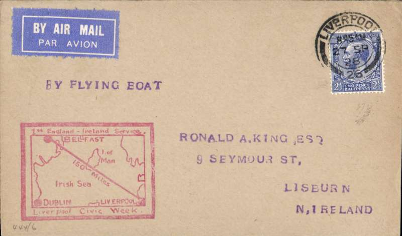 (GB External) Liverpool-Belfast Air Mail Experiments, Francis Field souvenir cover with Irish Sea Route cachet in red, flown Liverpool to Belfast on 27th September, 1928. Mail carried in the 'Calcutta' flying boat.. Image.