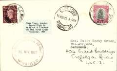 "(South Africa) Clouston & Kirby Green record flight Cape Town to London, cover franked SA 1d tied by Cape Town cds 16 NOV 37. Also large rubber ""Cape Town Municipal Air-Port Wingfield 16 NOV 1937"" cds. Small blue ""Cape Town-London Record flight"" etiquette affixed front and back. Newport arrival cds 23 NO 37 on reverse ties GB adhesive; further adhesive on front for delivery in England. Scarce, VF."