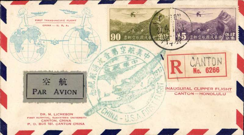 """(China) Acceptance from Canton for the Pan Am F/F Hong Kong to Honolulu,  bs 2/5, attractive 'twin globe' Licheson registered (label) airmail 'China-USA' and 'Inaurgural Clipper Flight/Canton-Honolulu' cover franked $1.35, grey/black airmail etiquette tied by fine strike official green """"China-USA First Flight"""" circular cachet, also official purple 'Hong Kong to Honolulu' F/F cachet verso.similar verso. Dispatches from Canton are much scarcer than those from Shanghai. Nice item."""