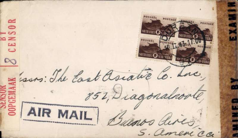(South Africa) WWII dual censored cover, Durban to Buenos Aires, bs 2/4/43, plain cover franked 4/- (1/- block of 4), canc Durban cds, fine strike black framed 'Air Mail' hs. sealed red/cream South Africa bilingual OBC censor tape tied by violet 'coat of arms' /C' , and US EB Examiner 14021 (San Juan) censor tape. Correctly rated 4/- for the Africa-US rate.  Image.