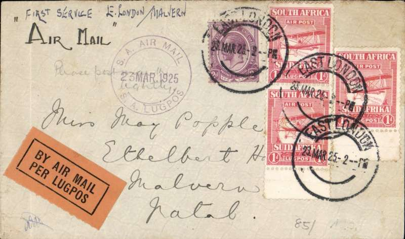 (South Africa) Government Experimental AIrmail Service, F.F East London to Malvern, Natal 24/3, over the Cape Town-Durban route, plain cover franked 5d, canc East London cdss and SA Air Mail/23 Mar 25/SA Lugpos.