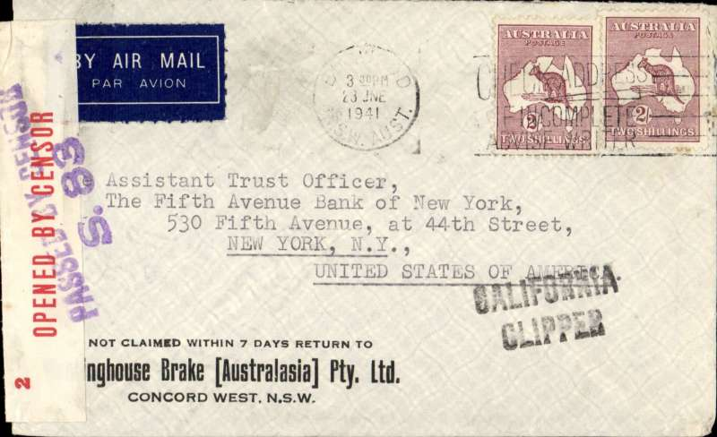 (World War II) Censored WWII airmail, Pacific Clipper services up to the attack on Pearl Harbour, Sydney to New York, imprint etiquette cover. correctly rated 4/- per 1/2oz for carriage to US, sealed red/white OBC Australia censor tape tied by two line 'Passed By Censor/S83' censor mark, black 'California Clipper' hs. Flown by Pan Am FAM19 to San Francisco, then US internal air service to destination. The Pacific Clipper service ceased after the Japanese attack on Pearl Harbour on 11/12/41.