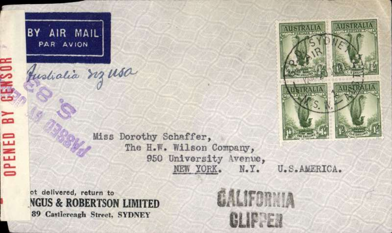 (Australia) Censored WWII airmail, Pacific Clipper services up to the attack on Pearl Harbour, Sydney to New York, imprint etiquette cover. franked 4 x1/- Lyre bird, correctly rated 4/- per 1/2oz for carriage to US, violet diamond Australia 1103 censor mark, black 'California Clipper' hs. Flown by Pan Am FAM19 to San Francisco, then US internal air service to destination. The Pacific Clipper service ceased after the Japanese attack on Pearl Harbour on 11/12/41.