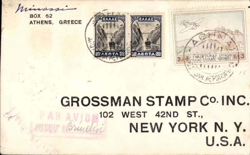 (Greece) Athens to New York, flown as far as Brindisi, Brindisi Posta Aerea 3/6 transit cds, plain cover franked 3D 'Acropo;is' air and 2x 80l, red framed 'Par Aviion/Jusqu'a (ms) Brindisi' hand stamp. Image.