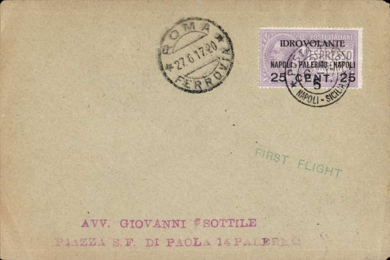 (Italy) F/F, Naples to Palermo, bs 27/6, plain cover franked 1927 25c on 4oc violet opt 'Idrovolante/Napoli-Palermo-Napoli', canc special flight cds . Image.