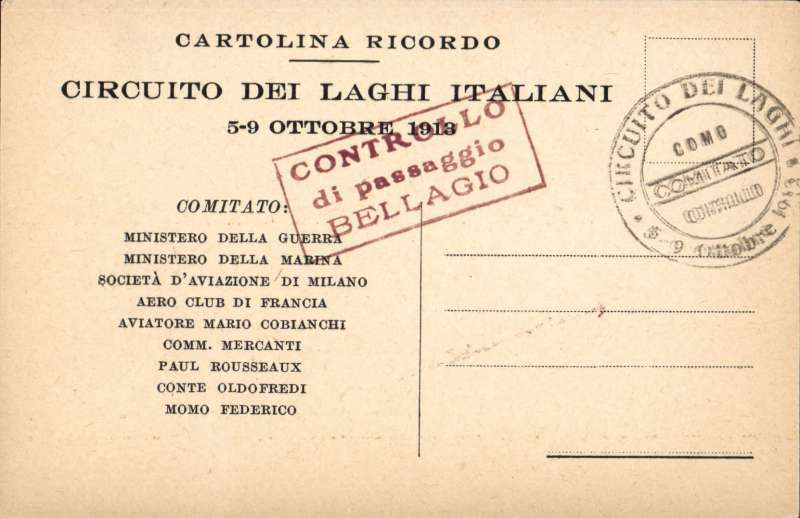 (Italy) 'Circuito Dei Laghi Italiani, 5-9 Octobre 1913' printed card with red 'Controllo/di passaggio/Bellagio' cachet and  black circular 'Circuito Dei Laghi ...........' in place of stamp. and printed list of competitors verso. Please note: this card might have been printed after the event. Image.